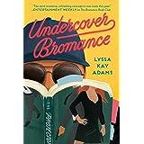 Undercover Bromance (Bromance Book Club 2)
