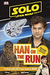 Solo A Star Wars Story Han on the Run (DK Readers Level 1) Kindle Edition