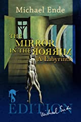The Mirror in the Mirror: A Labyrinth (English Edition) eBook Kindle
