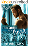Too Much Too Bear: Paranormal Dating Agency