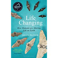 Life Changing: SHORTLISTED FOR THE WAINWRIGHT PRIZE FOR WRITING ON GLOBAL CONSERVATION (Bloomsbury Sigma)