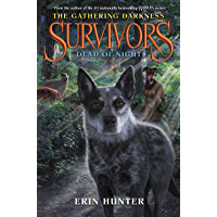 Survivors: The Gathering Darkness #2: Dead of Night (English Edition)