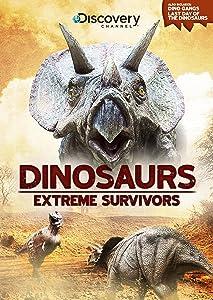 Dinosaurs: Extreme Survivors