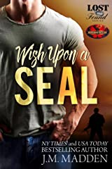 Wish Upon a SEAL: Brotherhood Protectors World