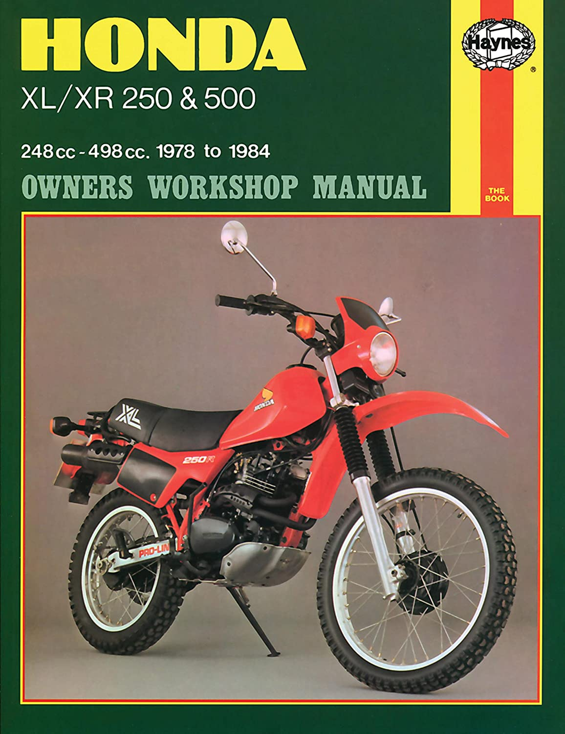 Amazon.com: Haynes Honda XL/XR: 250, 500cc 78-84 (exc. RFVC models) Repair  Manual 567: Automotive