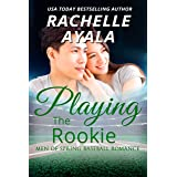 Playing the Rookie: A Men of Spring Novella (Men of Spring Baseball Book 1)