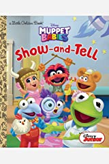 Show-and-Tell (Disney Muppet Babies) (Little Golden Book) Kindle Edition
