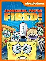 SpongeBob SquarePants: You're Fired!