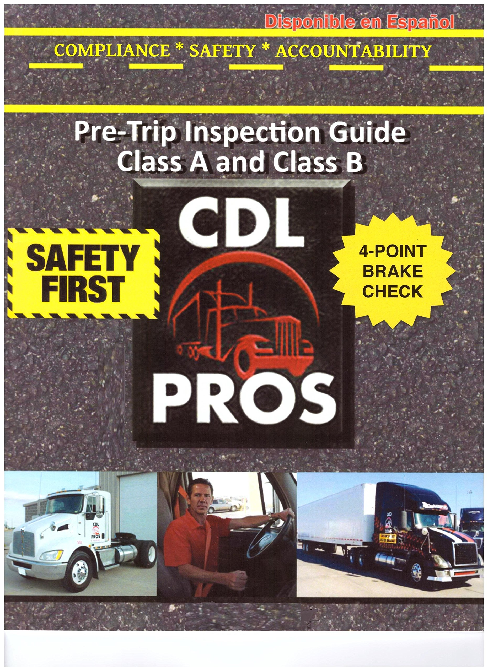 Rated #1 CDL Pre-Trip Inspection Study Guide Class A and Class B Paperback  – November 1, 2017