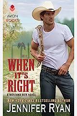 When It's Right: A Montana Men Novel