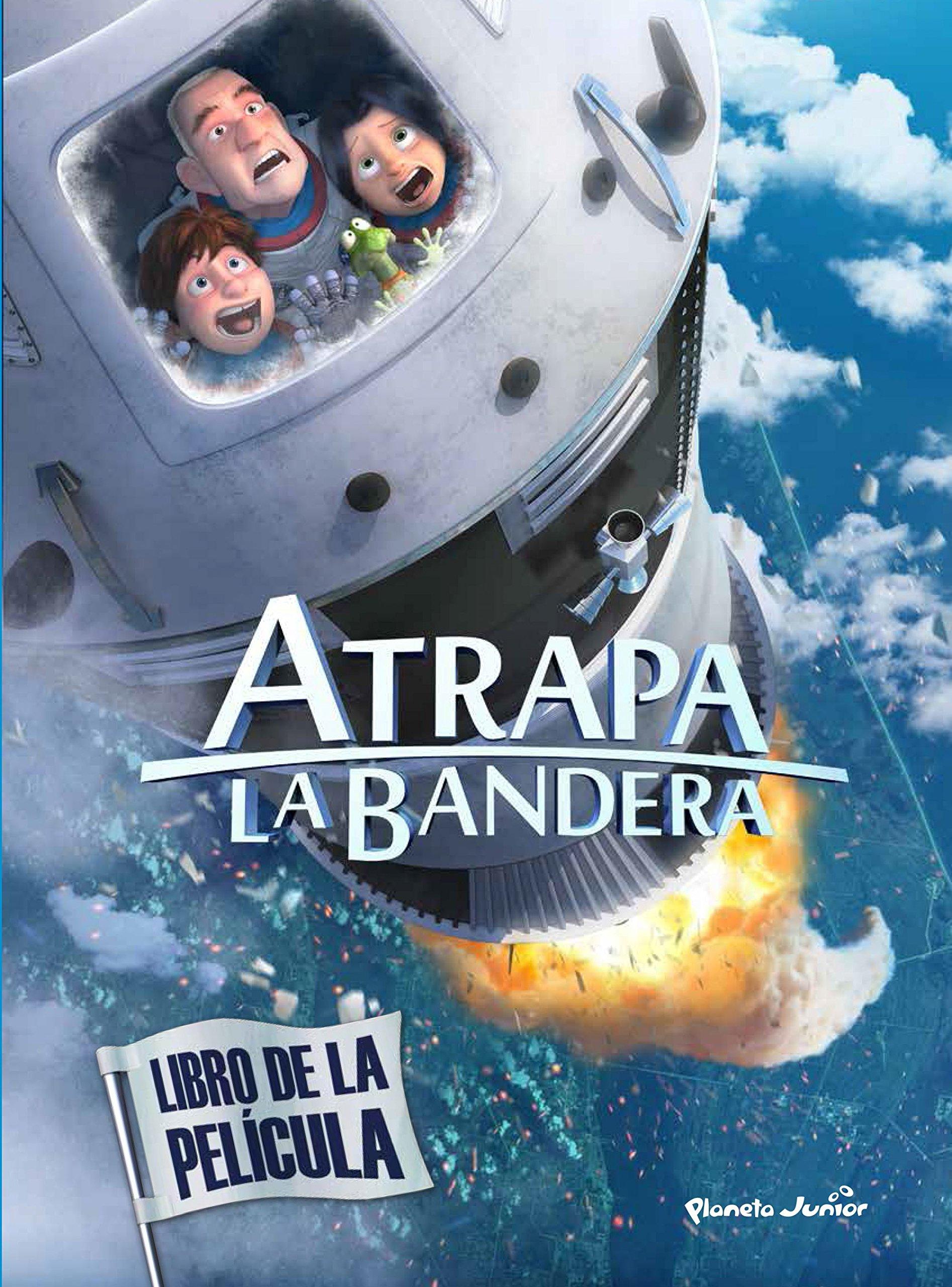 Atrapa la bandera. Libro de la película: Amazon.es: Mediaset España Comunicación: Libros