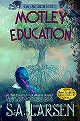 Motley Education (The Urd Saga Book 1) Kindle Edition