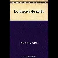 La historia de nadie (Spanish Edition)