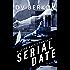 Serial Date: A Leine Basso Thriller