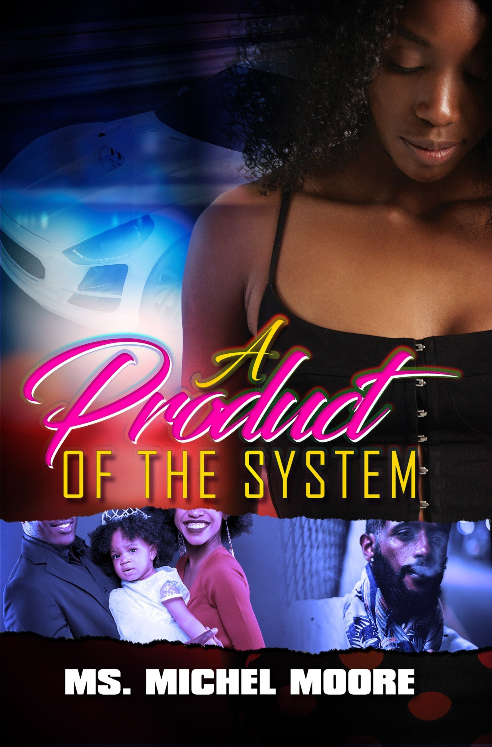 A Product of the System (Out for Self Series) ebook