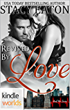 The Remingtons: Revived by Love (Kindle Worlds Novella) (Heal Me Series Book 2)
