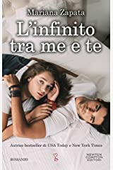 L'infinito tra me e te (Italian Edition) Kindle Edition