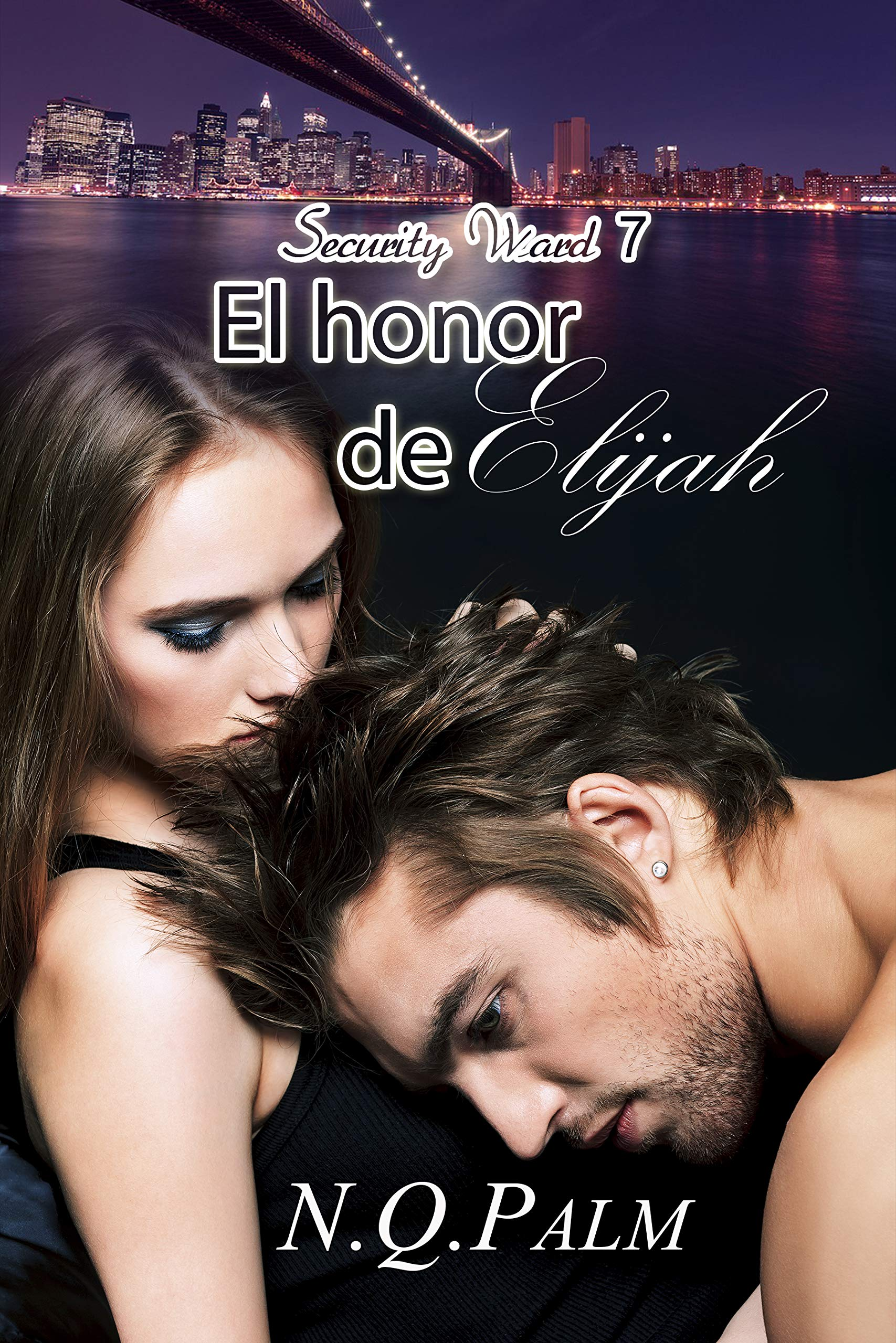 El honor de Elijah (Security Ward  nº 7) por NQ Palm