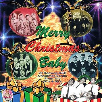 Various - Merry Christmas Baby (Doo Wop Christmas) - Amazon.com Music