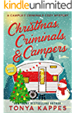Christmas, Criminals, and Campers: A Camper and Criminals Cozy Mystery Series (A Camper & Criminals Cozy Mystery Series…