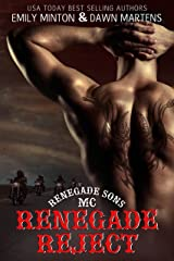 Renegade Reject (Renegade Sons MC Book 2) Kindle Edition