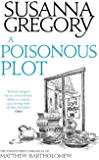 A Poisonous Plot: The Twenty First Chronicle of Matthew Bartholomew (Chronicles of Matthew Bartholomew Book 21)