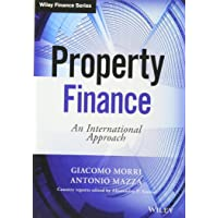 Property Finance: An International Approach (The Wiley Finance Series)