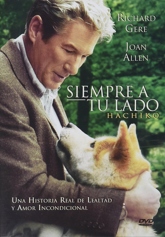 Siempre A Tu Lado Hachi A Dog S Tale Original Title Hachiko Ntsc Region 1 4 Dvd Import Latin America Spanish Subtitles Richard Gere Joan Allen Sarah Roemer Cary Hiroyuki Tagawa Erick