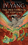 The Red Threads of Fortune (Kindle Single) (The Tensorate Series Book 2)