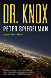 Dr. Knox: A novel