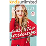 Girl, Stop Apologizing: A Shame-Free Plan for Embracing and Achieving Your Goals (Girl, Wash Your Face)