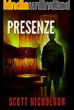 Presenze: Un thriller paranormale