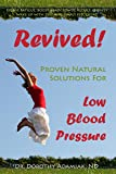 Revived! Proven Natural Solutions for Low Blood