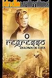 O Regresso (Os Lobos de Ester Livro 5) (Portuguese Edition)