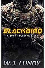 Blackbird: A Tommy Donovan Story (A Tommy Donovan Novel Book 0) Kindle Edition