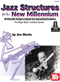 Jazz Structures for the New Millennium (English Edition)
