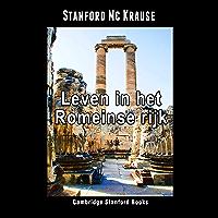 Leven in het Romeinse rijk (Leven in het oude Rome Book 1)