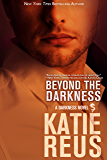 Beyond the Darkness (Dragon Shifter Romance) (Darkness Series Book 3)