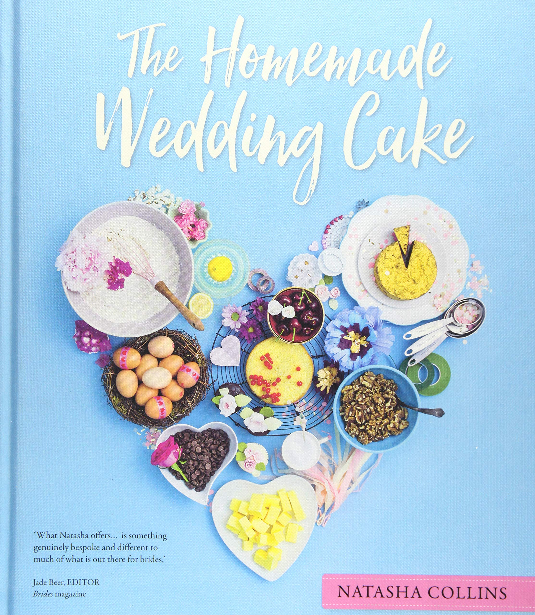 Homemade Wedding Cake.The Homemade Wedding Cake Amazon Co Uk Natasha Collins