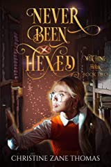 Never Been Hexed: A Paranormal Women's Fiction Mystery (Witching Hour Book 2) Kindle Edition