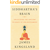 Siddhartha's Brain: Unlocking the Ancient Science of Enlightenment