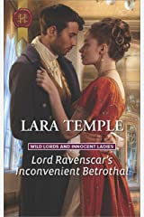 Lord Ravenscar's Inconvenient Betrothal (Wild Lords and Innocent Ladies)