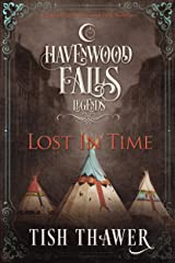 Lost in Time (Legends of Havenwood Falls Book 1) Kindle Edition