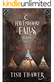 Lost in Time (Legends of Havenwood Falls Book 1)