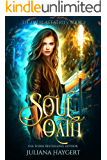 Soul Oath (The Everlast Series Book 2)