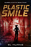 Plastic Smile (Russell's Attic Book 4)