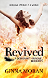 Revived (Demon Within Book 5)