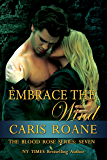 Embrace the Wind (The Blood Rose Series Book 7)