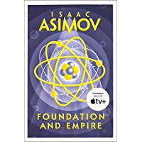 Foundation and Empire: The greatest science fiction series of all time, now a major series from Apple TV+: Book 2