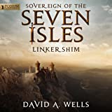Linkershim: Sovereign of the Seven Isles, Book 6